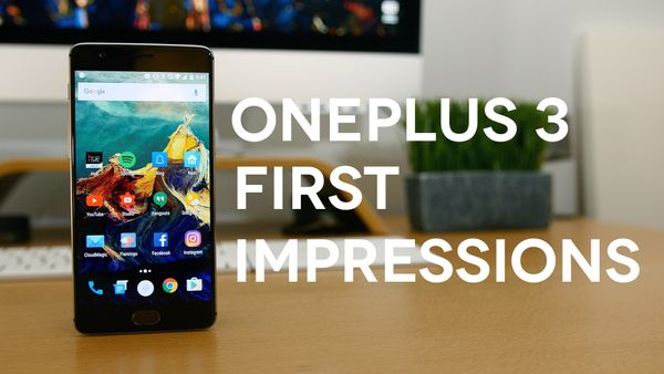 OnePlus 3 First Impressions