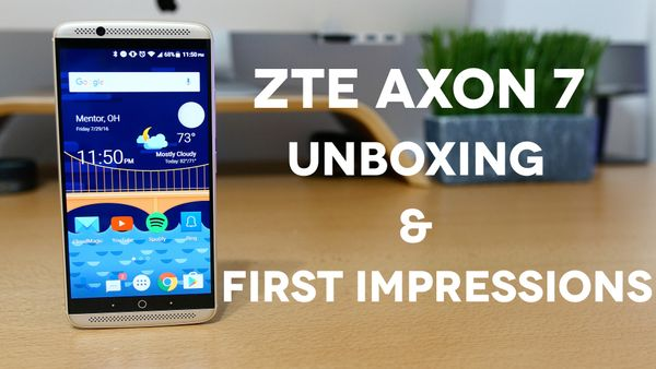 OnePlus 3 Killer? ZTE Axon 7 Unboxing & First Impressions