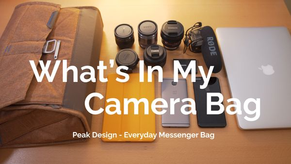 What's In My Bag (2016) - Peak Design Everyday Messenger