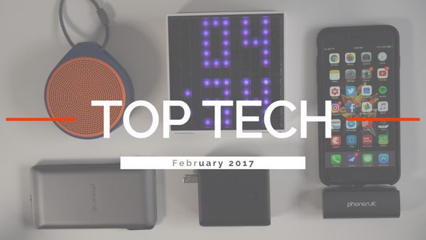 TOP 5 BEST TECH - February 2017